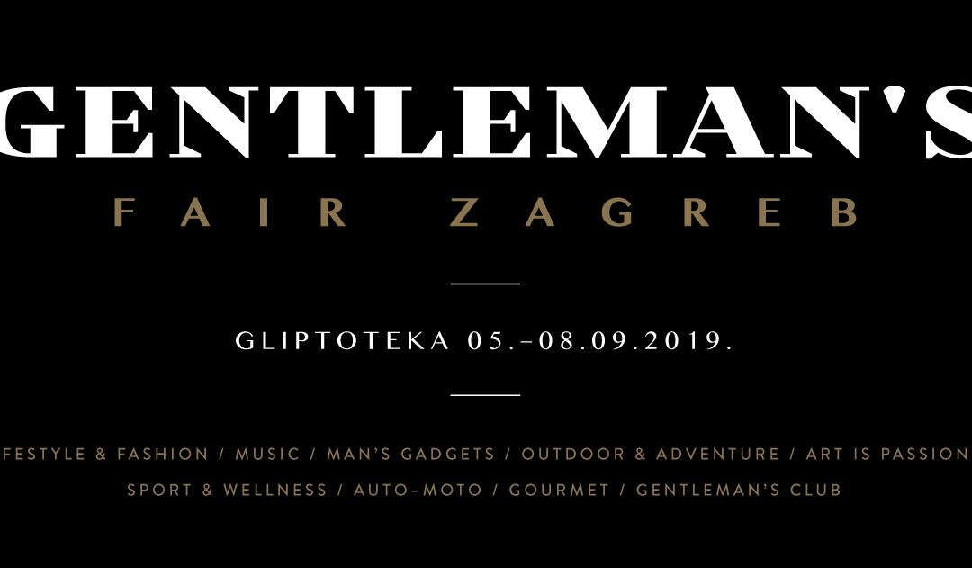 Gentleman's Fair Zagreb, 5. – 8. rujna 2019.